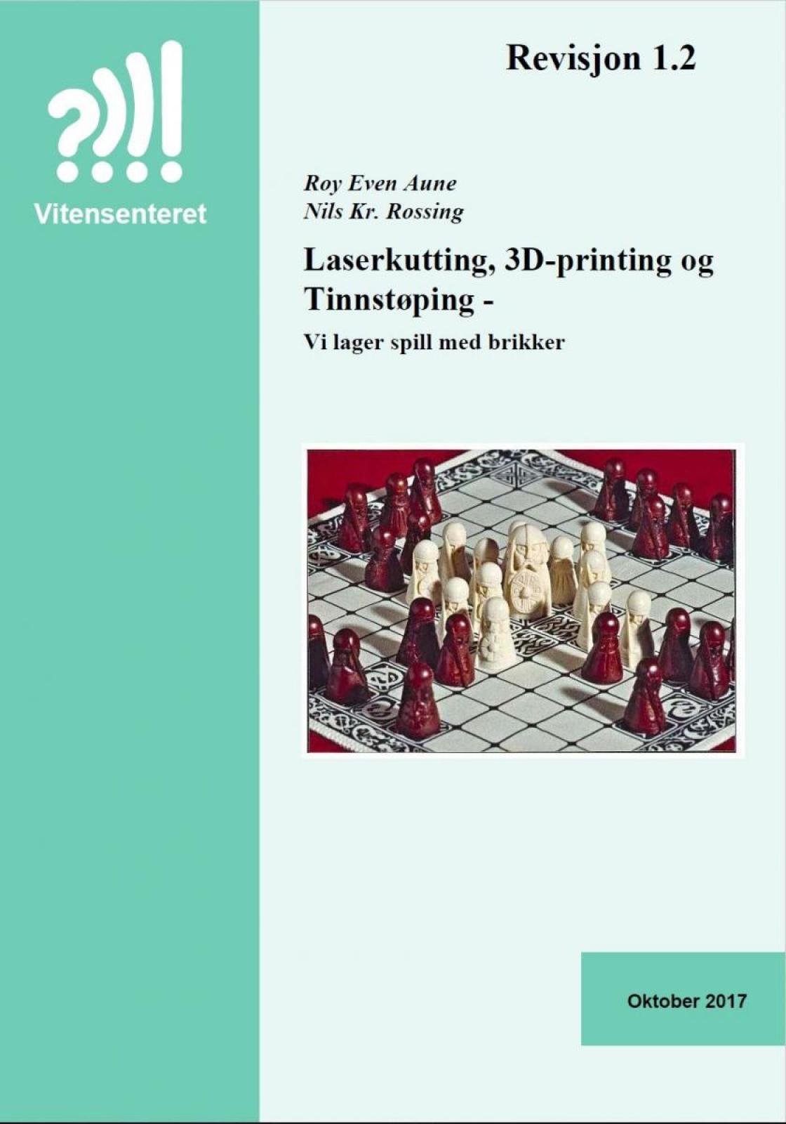Laserkutting, 3D-printing og Tinnstøping - forside